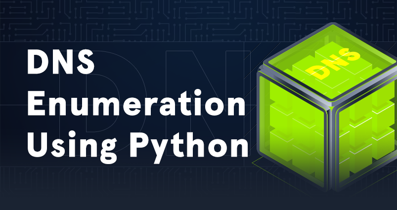 DNS Enumeration Using Python