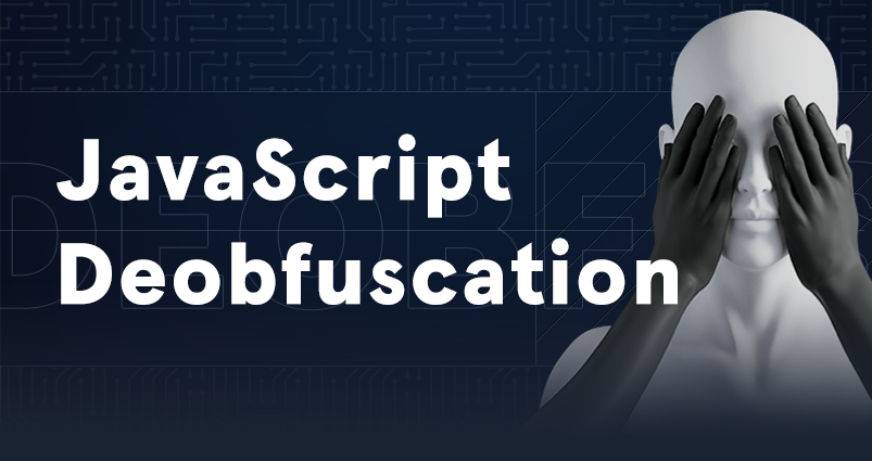 JavaScript Deobfuscation
